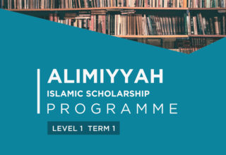 'Alimiyyah Programme – Level 1 (Term 1)