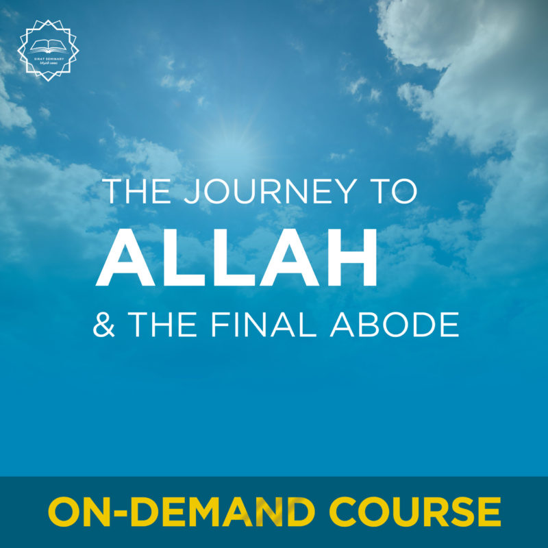 Poem: The Journey to Allah and the Final Abode